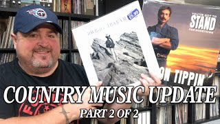 Much Anticipated Country Music Update Part 2 of 2