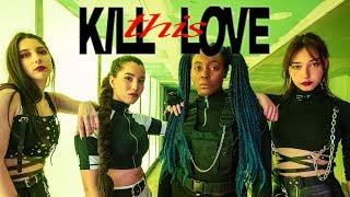 BLACKPINK 블랙핑크 - KILL THIS LOVE dance cover by Darklight crew