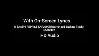 O Saathi | Baaghi-2 | Reprise Karaoke (Rearranged BackingTrack) -Clear HD Audio With On Screen Lyric