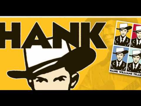 "Hank Williams ""Settin' The Woods On Fire"""