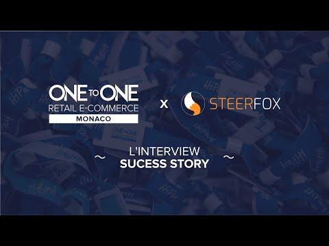 Événement E-Commerce - L'interview Sucess Story One to One Monaco (Steerfox)