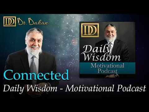 Connected – Daily Wisdom  – Motivational Podcast