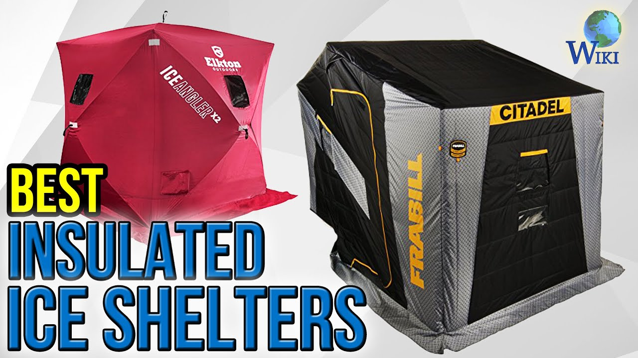 7 Best Insulated Ice Shelters 2017