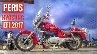 | Peris Hyosung EFi | 2017 Model Review | Cruiser Bike Peris Hyosung |