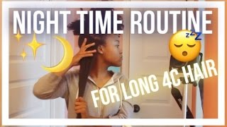 Night Routine for Waist Length 4c Natural Hair