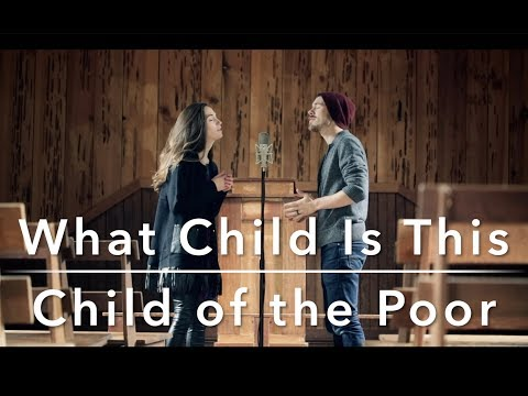 What Child Is This / Child of the Poor | The Hound + The Fox