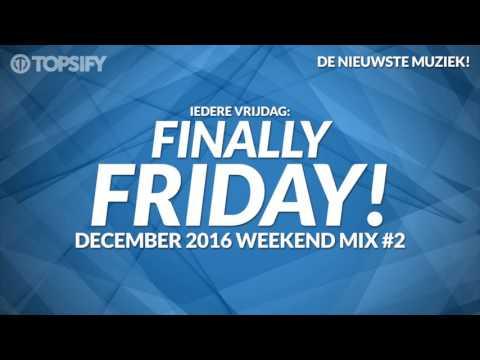Nieuwe Muziek December 2016 Weekend Mix #2 - Topsify
