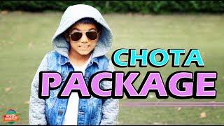 Chota Package | Rahim Pardesi