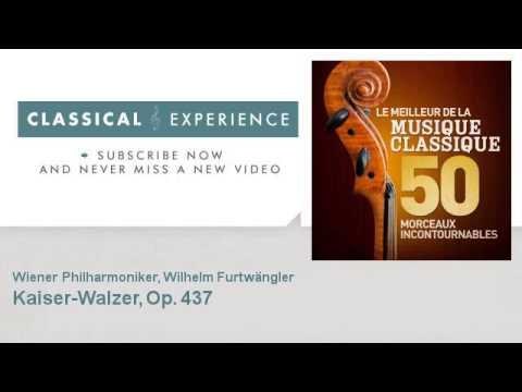 Johann Strauss II : Kaiser-Walzer, Op. 437