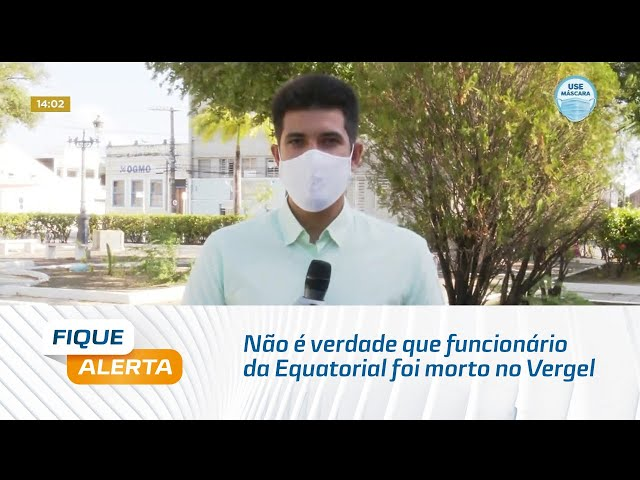 Não é verdade que funcionário da Equatorial foi morto no Vergel ao realizar corte de energia