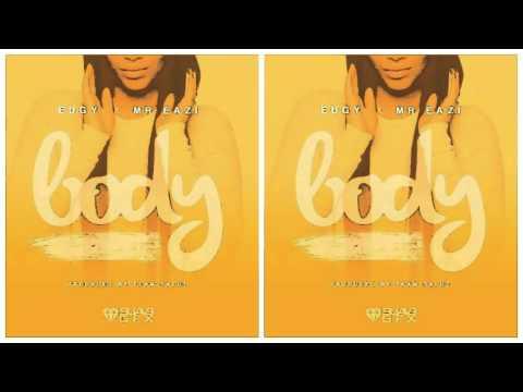 Eugy ft Mr. Eazi - Body [Prod. by Team Salut]