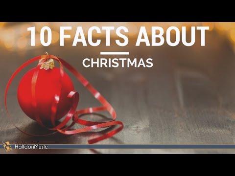 Facts About Christmas.10 Facts About Christmas