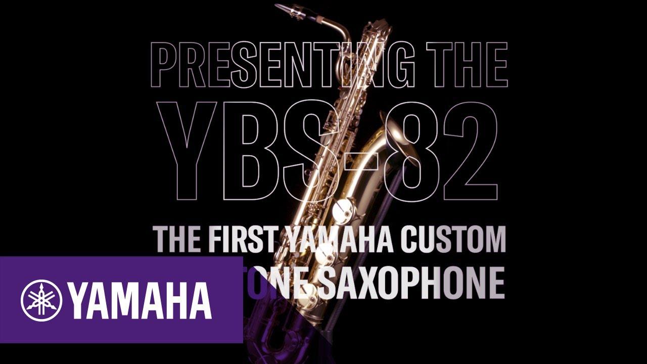Presenting the first Yamaha Custom Baritone Saxophone YBS-82   Band & Orchestra   Yamaha Music