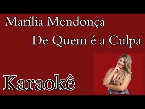 Karaokê violão Marília Mendonça - De quem é a culpa Acústico
