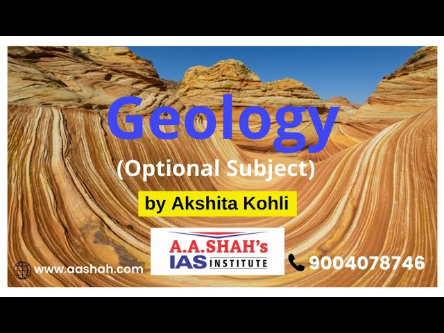 Geology Demo Lecture | Geology Optional Course for UPSC/IAS/IFoS Examination