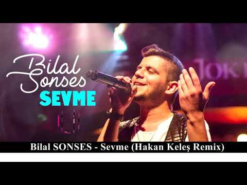 Bilal SONSES - Onu Benim Gibi Sevme (Hakan Keleş Remix)