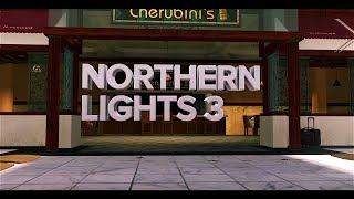Northern Lights - Episode 3 - Edited By Jyerr & JSL