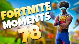 THESE FOUR NOOBS QUIT THE GAME AFTER THIS!! | Fortnite Daily Funny and WTF Moments Ep. 78