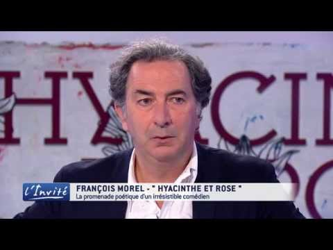 """François Morel: """"J'ai envie de donner de l'amour"""""""