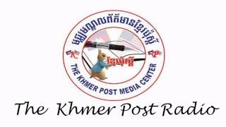 (Radio Khmer News) The Khmer Post Radio,Daily News on 01 January 2015
