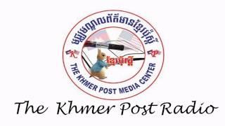(Radio Khmer News) The Khmer Post Radio,Daily News on 01 January 2015