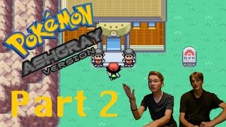 MOTHER OF GOD - Pokemon Ash Gray Let's Play Part 2