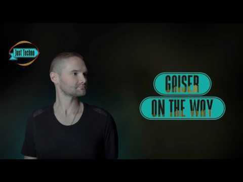 Gaiser - On The Way (Original Mix)
