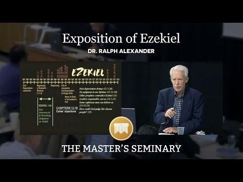 Lecture 1: Exposition of Ezekiel - Dr. Ralph Alexander