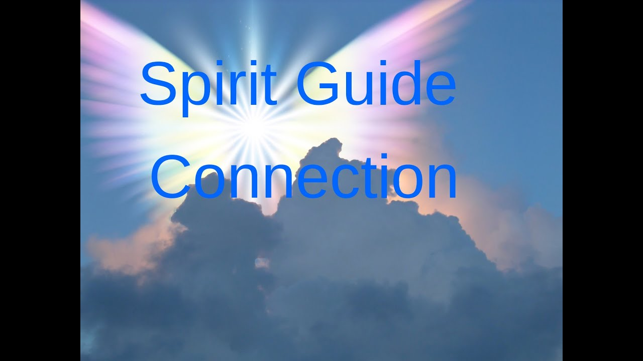 Spirit Guide Connection Meditation, life purpose ...