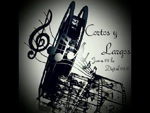 Cortos y Largos Radio (programa 1)