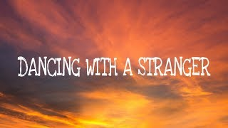 Cover images Sam Smith, Normani - Dancing With A Stranger (Lyrics)