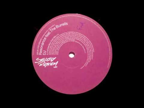 The Burrells - DJ [Full Intention Club Mix]