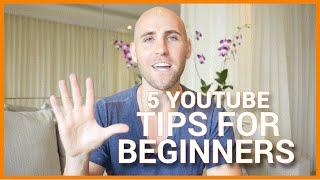 5 YouTube Tips For Beginners