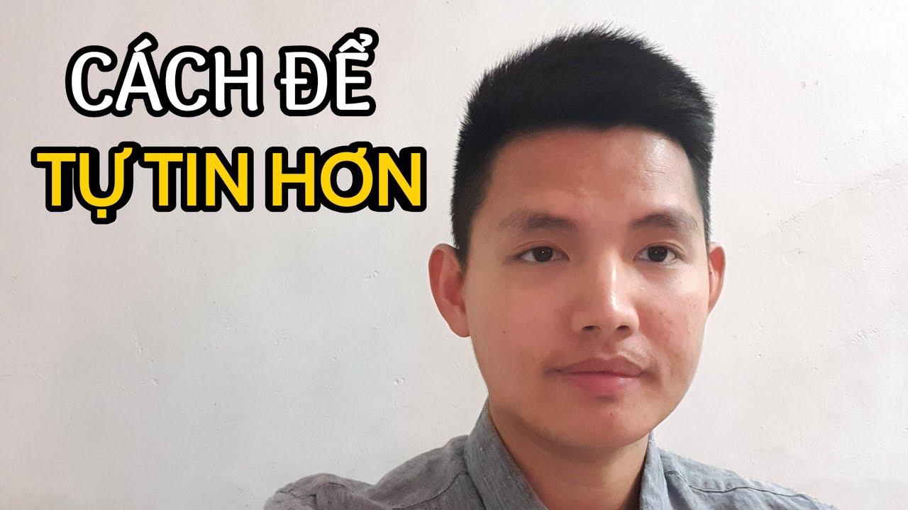 8 BƯỚC ĐỂ TỰ TIN HƠN | Quang Lê TV