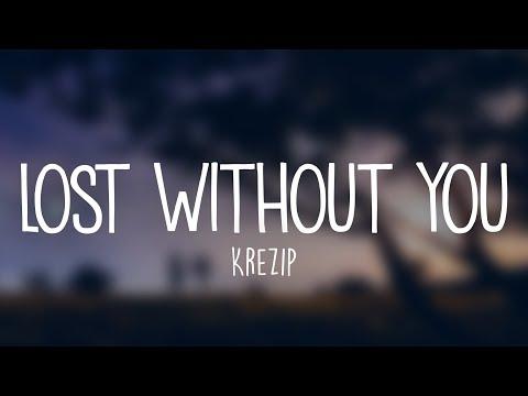 Krezip - Lost Without You (Lyrics)