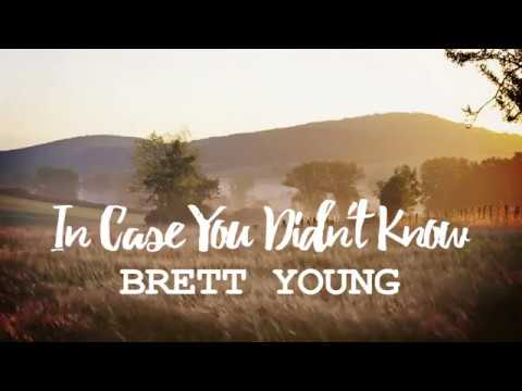 Brett Young - In Case You Didn't Know [with lyrics]