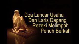 Gambar cover Doa Lancar Usaha Dan Laris Dagang Rezeki Melimpah Penuh Berkah