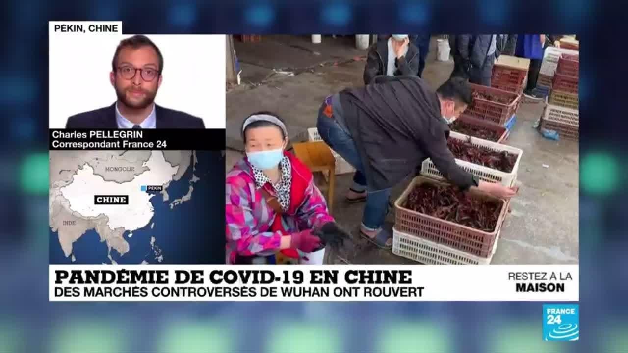 Pandémie de Covid-19 : En Chine, des marchés controversés ont rouvert à Wuhan