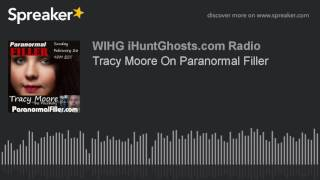 Tracy Moore On Paranormal Filler
