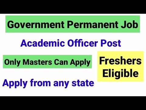 Academic Officer Recruitment 2021 I Any Graduate fresher can apply  Permanent job   UGC NET MENTOR