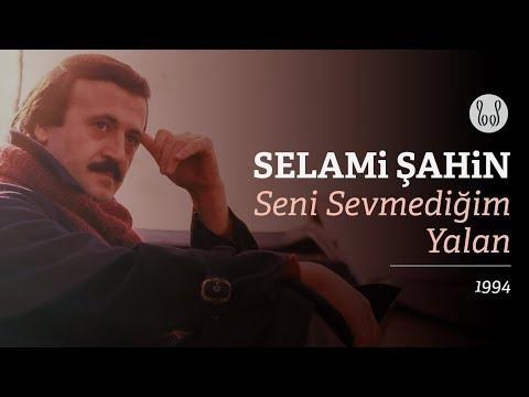 Selami Şahin - Seni Sevmediğim Yalan (Official Audio)