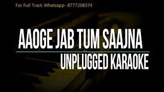 Aaoge jab tum Sajna   Jab We Met   Unplugged Karaoke