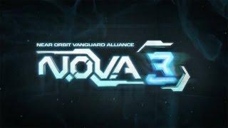 Official N.O.V.A. 3 - Near Orbit Vanguard Alliance Trailer (Long Version)