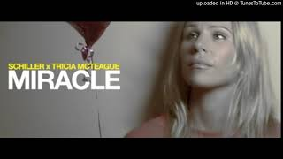 SCHILLER v TRICIA MCTEAGUE - MIRACLE by (MDV)