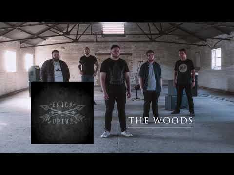 Erica Drive - The Woods (audio)