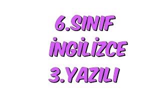 6.SINIF YAZILI SORULARI | İNGİLİZCE