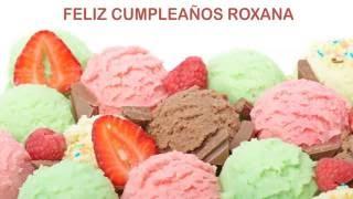 Roxanaespanol Roxana pronunciacion en espanol  Ice Cream & Helados y Nieves - Happy Birthday