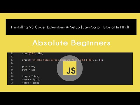 JavaScript : ★ Installing VS Code, Extensions & Setup | Tutorial In Hindi #1 thumbnail