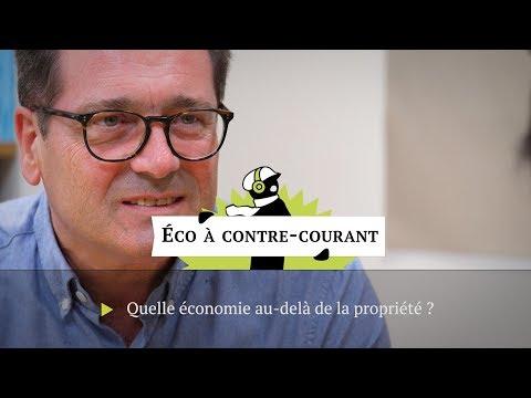 Quelle économie au-delà de la propriété ?