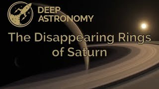 The Disappearing Rings of Saturn